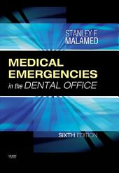 Medical Emergencies in the Dental Office: Edition 6