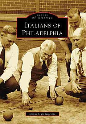 Italians of Philadelphia PDF