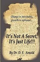 It S Not A Secret It S Just Life