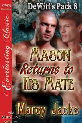 Mason Returns to His Mate [DeWitt's Pack 8]
