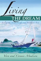 Living the Dream: Sailing the South Pacific and Southeast Asia