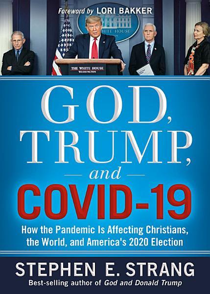 Download God  Trump  and COVID 19 Book