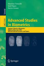 Advanced Studies in Biometrics