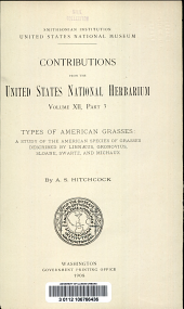 Types of American grasses: a study of the American species of grasses described by Linnæus, Gronovius, Sloane, Swartz, and Michaux