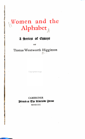 Women and the Alphabet: A Series of Essays