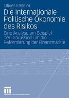 Die Internationale Politische   konomie des Risikos PDF