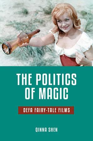 The Politics of Magic PDF