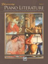 Discovering Piano Literature, Book 3: For Intermediate to Late Intermediate Piano