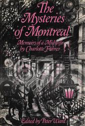 The Mysteries of Montreal: Memoirs of a Midwife by Charlotte Fuhrer