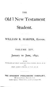 The Old & New Testament Student: Volume 14