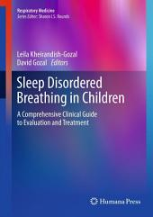 Sleep Disordered Breathing in Children: A Comprehensive Clinical Guide to Evaluation and Treatment