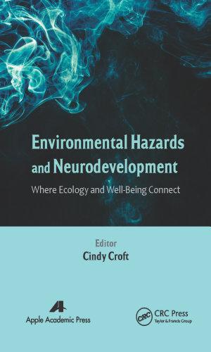Environmental Hazards and Neurodevelopment