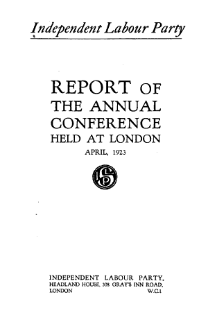 Report of the     Annual Conference of the Independent Labour Party PDF