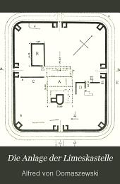 Die Anlage der Limeskastelle