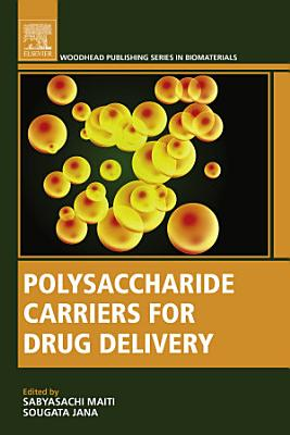 Polysaccharide Carriers for Drug Delivery