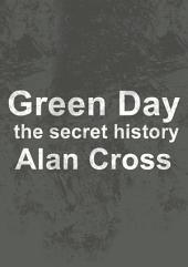 Green Day: the secret history
