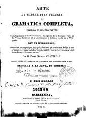 Arte de hablar bien francés o Gramática completa: dividida en cuatro partes... con un suplemento...