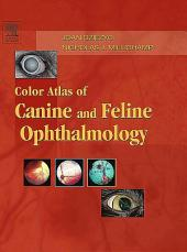 Color Atlas of Canine and Feline Ophthalmology - E-Book