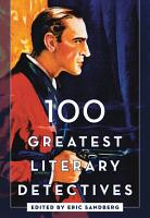 100 Greatest Literary Detectives PDF