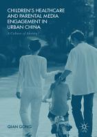 Children   s Healthcare and Parental Media Engagement in Urban China PDF