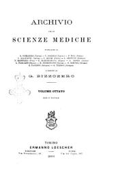 Archivio per le scienze mediche: Volume 8