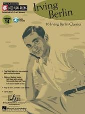 Irving Berlin (Songbook): Jazz Play-Along, Volume 14