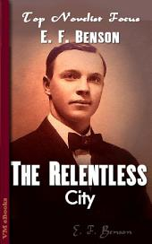 The Relentless City: Top Novelist Focus
