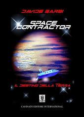 Space Contractor Il destino della terra