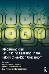 Measuring and Visualizing Learning in the Information Rich Classroom PDF