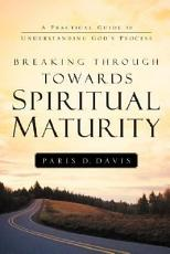 Breaking Through Towards Spiritual Maturity PDF