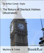 The Return of Sherlock Holmes (Illustrated)