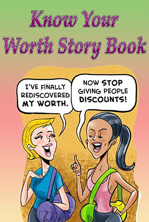 Know Your Worth Story Book