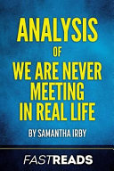 Analysis of We Are Never Meeting in Real Life