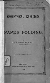 Geometrical Exercises in Paper Folding