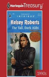 The Tall, Dark Alibi