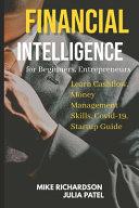 Financial Intelligence for Beginners  Entrepreneurs  Learn Cashflow  Money Management Skills  Covid 19  Startup Guide PDF