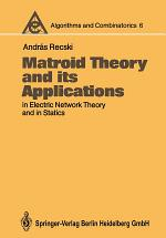 Matroid Theory and its Applications in Electric Network Theory and in Statics