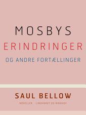Mosbys erindringer og andre fortællinger