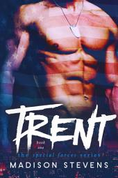 Trent: Special Forces #1