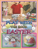 Play With The Book Easter
