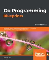 Go Programming Blueprints: Edition 2