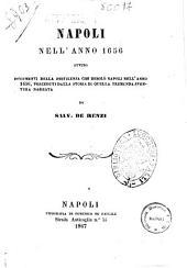 Napoli nell'anno 1656, ovvero documenti della pestilenza che desolò Napoli nell'anno 1656 preceduti dalla storia di quella tremenda sventura narrata da Salv. De Renzi