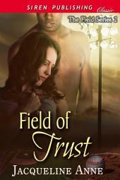 Field of Trust [The Field Series 2]