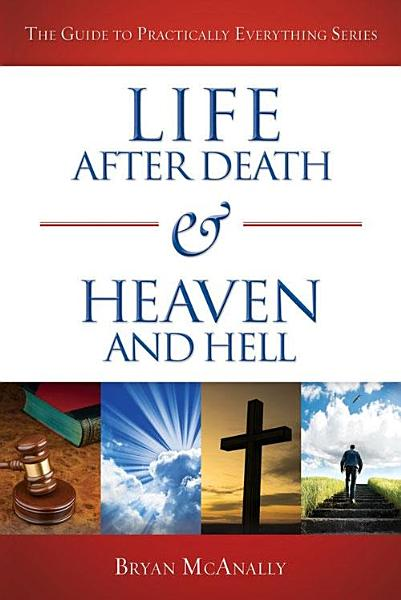 Download Life After Death   Heaven and Hell Book