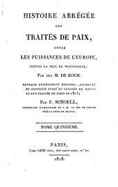 Histoire abrégée des traités de paix, entre les puissances de l'Europe, depuis la paix de Westphalie: Volume15