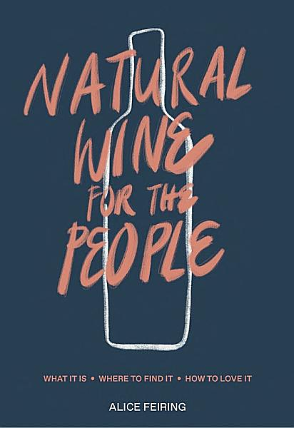 Download Natural Wine for the People Book