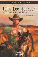 John Lee Johnson  into the Pits of Hell PDF