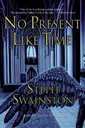 No Present Like Time