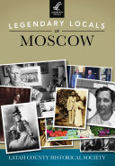 Legendary Locals of Moscow