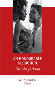 An Honourable Seduction  Mills   Boon Desire   The Westmoreland Legacy  Book 3  Book